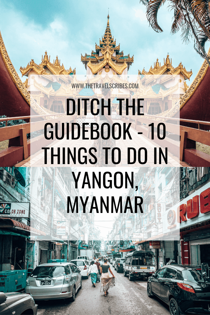 Pinterest Graphic - 10 things to do in Yangon