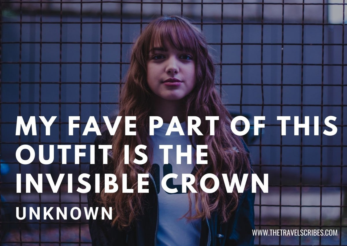 Cute captions for pictures of yourself - My fave part of this outfit is the invisible crown