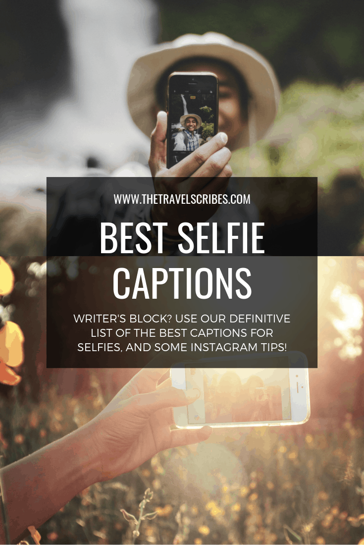 Captions for pictures of yourself - 150+ of the best selfie ...