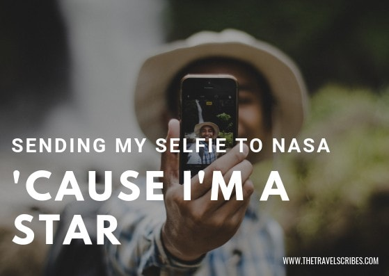 Cute captions for pictures of yourself - Graphic for Sending my selfie to NASA cause I'm a star
