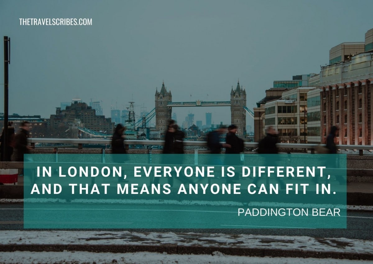 London Bridge quotes - Paddington Bear
