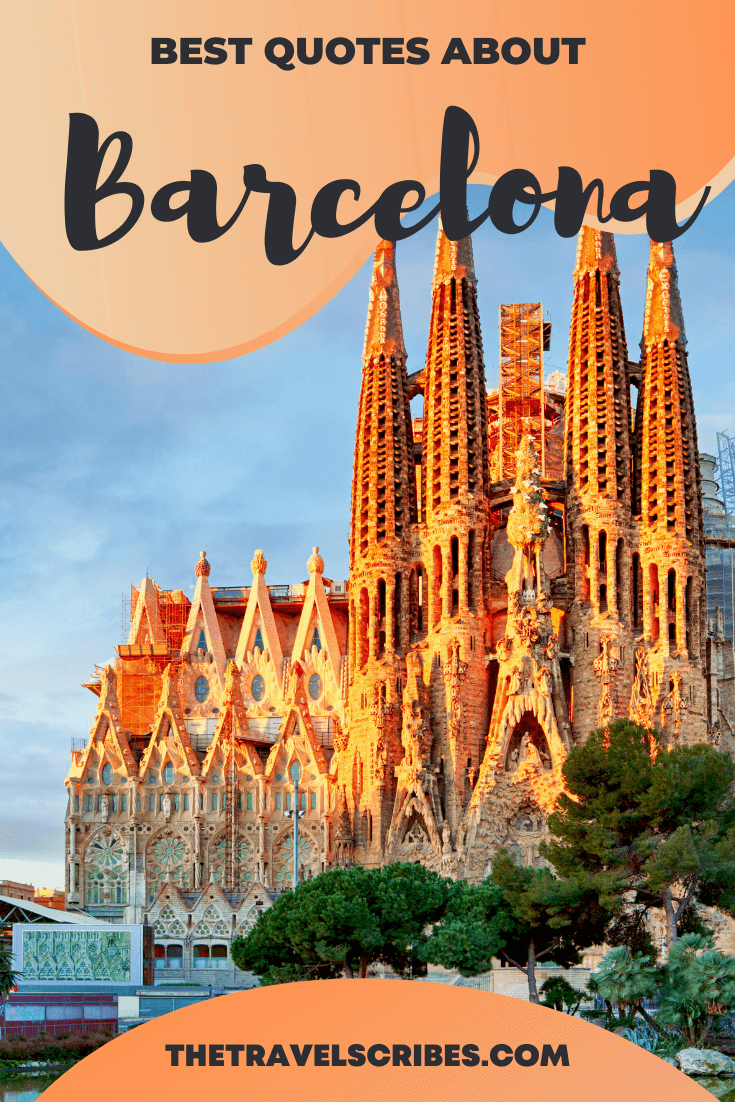 150 of the best quotes about Barcelona including Barcelona Spain sayings and Instagram captions